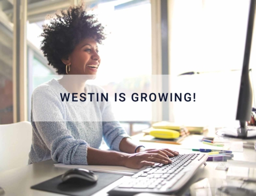 WESTIN IS GROWING!