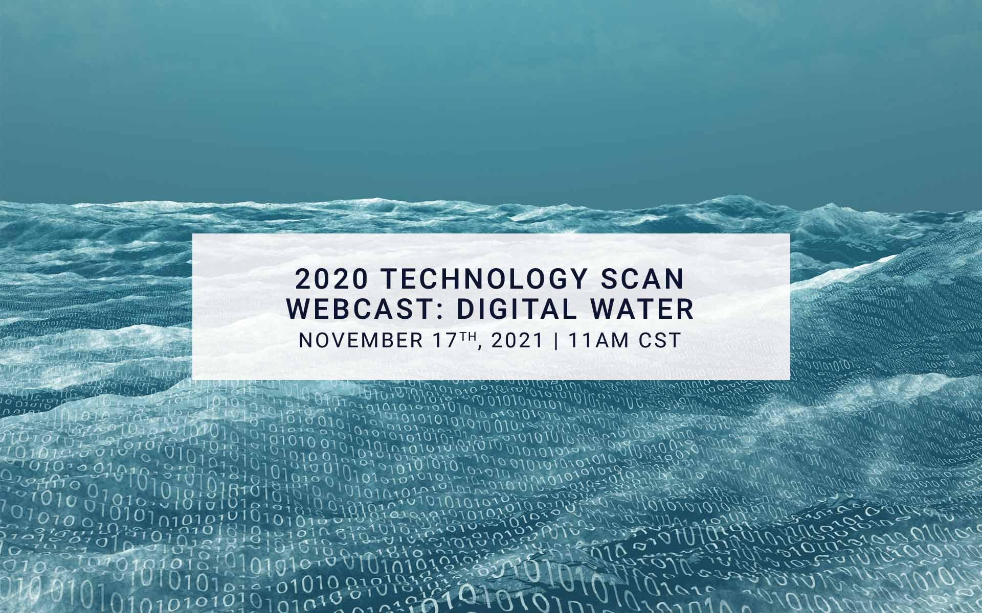 2020 Technology Scan Webcast: Digital Water